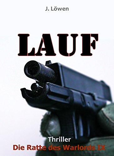 Cover: Johann Löwen - Lauf (Die Ratte des Warlords 9)