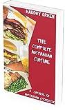 THE COMPLETE AUSTRALIAN CUISINE: A CATALOG OF AUSTRALIAN COOKBOOK (English Edition)