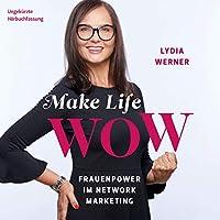 Make Life WOW Hörbuch