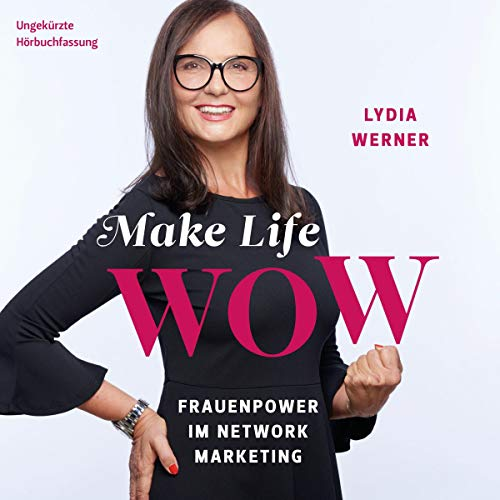 Make Life WOW Titelbild