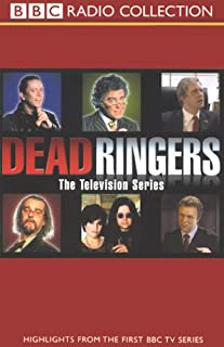 Dead Ringers     The Television Series              By:                                                                                                                                 BBC Worldwide                               Narrated by:                                                                                                                                 Alistair McGowan,                                                                                        Full Cast,                                                                                        Jon Culshaw,                   and others                 Length: 2 hrs and 5 mins     9 ratings     Overall 4.4