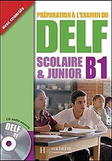 Delf Scolaire Et Junior B1 Livre de L'Eleve + CD Audio (English and French Edition)