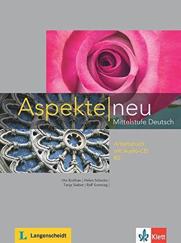 Aspekte Neu Mittelstufe Deutsch B2 Arbeitsbuch + CD [Lingua tedesca]: Vol. 2