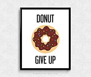 Rainbow Store Donut Give Up, Humor Pun, Donut Pun, Food Pun, Motivational Poster, Inspirational Quote, Funny Quote, Chocolate Sprinkles