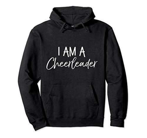 Cute Matching Cheerleading Gifts for Girl I Am a Cheerleader Pullover Hoodie
