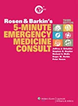 Rosen and Barkin's 5-Minute Emergency Medicine Consult (The 5-Minute Consult Series)