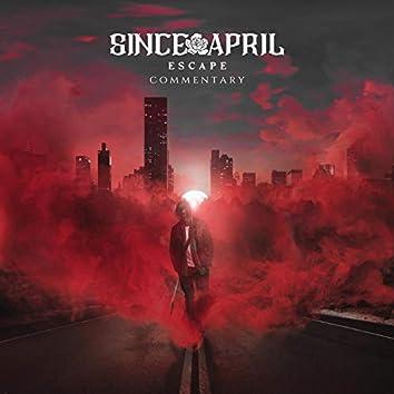 Escape (Commentary Version)