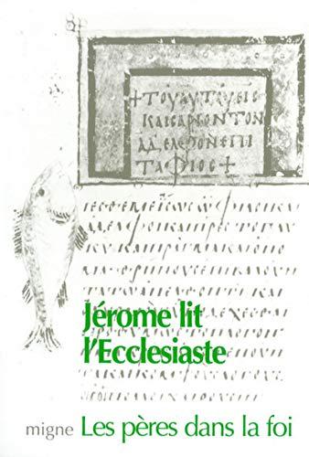 Jérôme lit l'Ecclésiaste