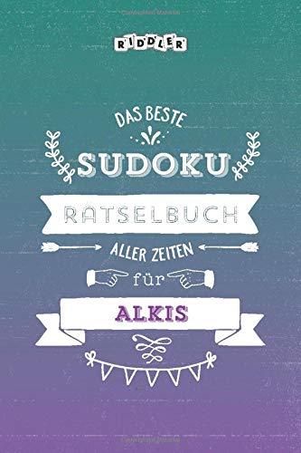 Das beste Sudoku Rätselbuch aller Zeiten für Alkis
