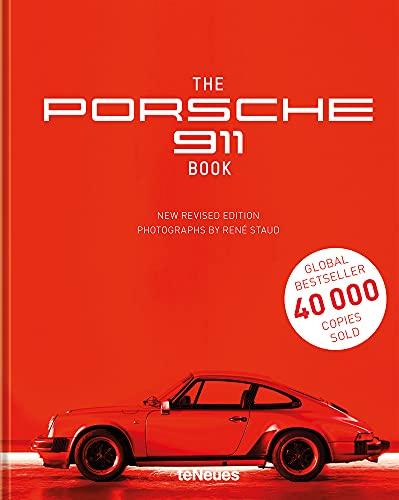 The Porsche 911 Book, New Revised Edition - Der Dauerbrenner von René Staud über einen Klassiker der Automobilgeschichte als überarbeitete Neuauflage ... cm, 192 Seiten: TEXTS BY JÜRGEN LEWANDOWSKI