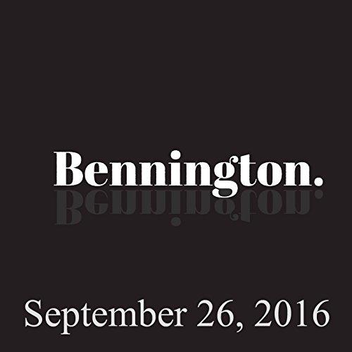 Bennington, September 26, 2016 audiobook cover art