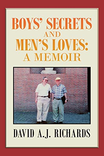 Compare Textbook Prices for BOYS' SECRETS AND MEN'S LOVES:: A MEMOIR  ISBN 9781796037272 by Richards, David A.J.