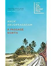 A Passage North: Anuk Arudpragasam