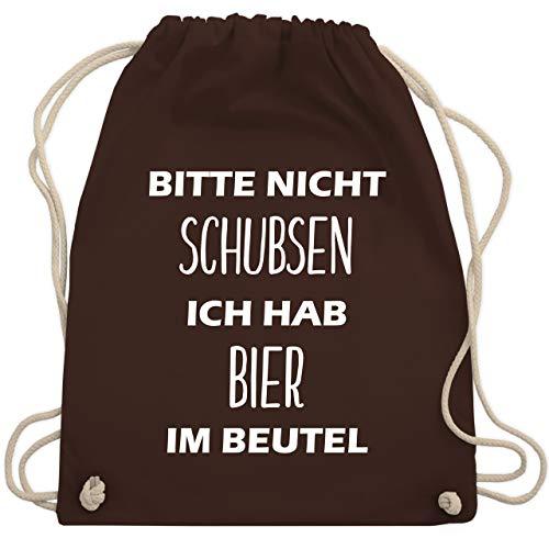 Shirtracer Festival Turnbeutel - Bitte nicht schubsen ich hab Bier im Beutel - Unisize - Braun - lustige geschenke für männer - WM110 - Turnbeutel und Stoffbeutel aus Baumwolle