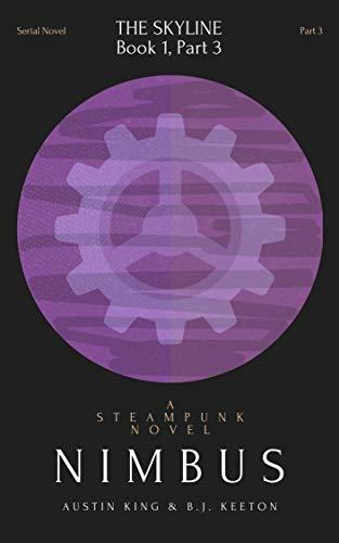 Nimbus: A Steampunk Novel (Part 3) (Nimbus: A Serial Steampunk Novel) (English Edition)
