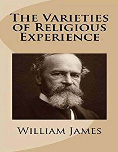 Compare Textbook Prices for The Varieties of Religious Experience Annotated  ISBN 9798618366892 by James, William