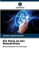 Die Reise zu den Nanodraehten