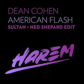 American Flash (Sultan + Ned Shepard Edit)