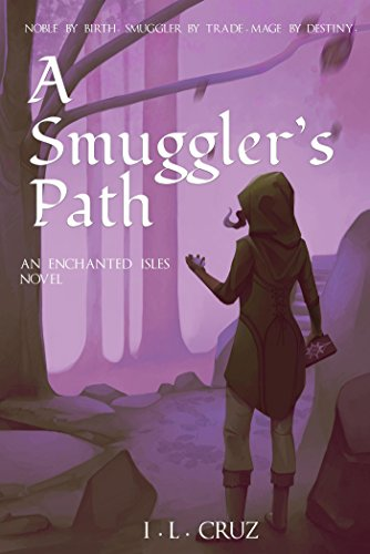 A Smuggler's Path (The Enchanted Is…