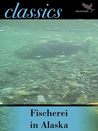 Fischerei in Alaska