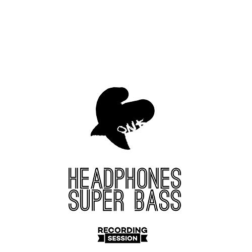 Headphones Super Bass (Recording Session 5)