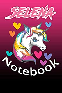 Unicorn: Notebook Blank Name Custom Selena / Journal for Girls and Women Christmas Gift Idea Today. (6x9/120 Pages)