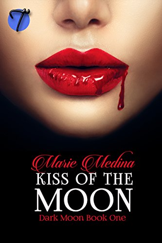 Kiss of the Moon (Dark Moon Book 1) (English Edition)