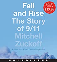 Fall and Rise Low Price CD: The Story of 9/11
