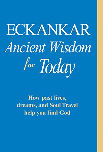 ECKANKAR--Ancient Wisdom for Today (English Edition)