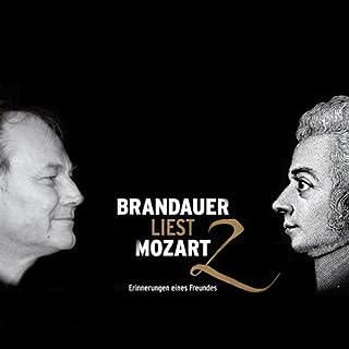 Brandauer liest Mozart 2. Erinnerungen eines Freundes Titelbild