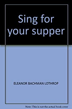 Hardcover Sing for your supper Book