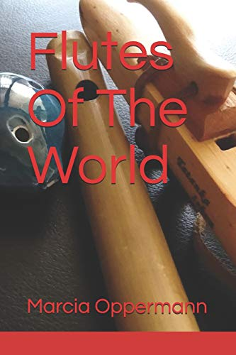 Flutes Of The World