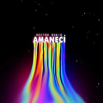 Amanecí