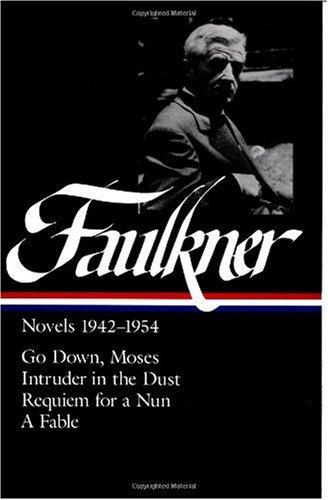 William Faulkner Novels 1942-54: Novels 1942-1954 (Library of America)