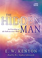 The Hidden Man: An Unveiling of the Subconscious Mind