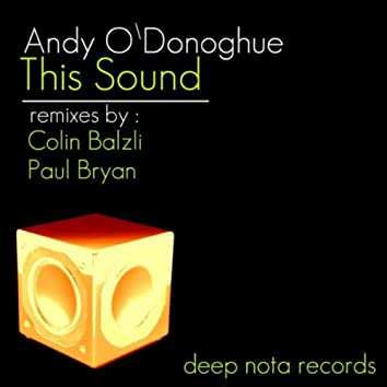This Sound (The Remixes)