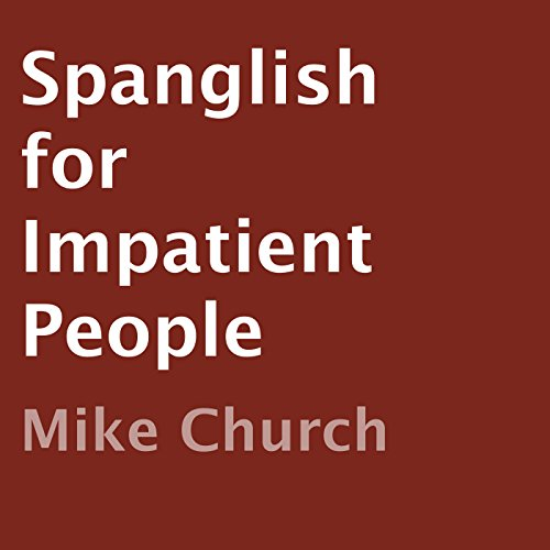 Spanglish for Impatient People audiobook cover art