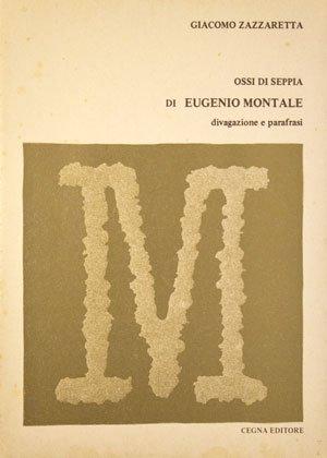 OSSI DI SEPPIA DI EUGENIO MONTALE - DIVAGAZIONE E PARAFRASI