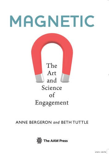 Magnetic: The Art and Science of Engagement