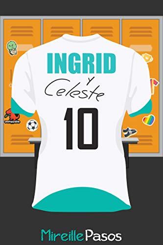 Ingrid y Celeste de Mireille Pasos
