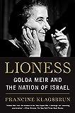 Lioness: Golda Meir and the Nation of Israel - Francine Klagsbrun