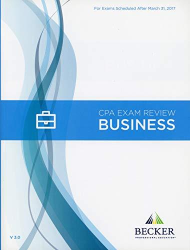 Becker CPA Exam Review: Business and Environmental Concepts (BEC) 2017 Edition V3.0