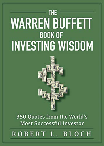Warren Buffett Book of Investing Wisdom: 350 Quotes from the World's Most Successful Investor (English Edition)