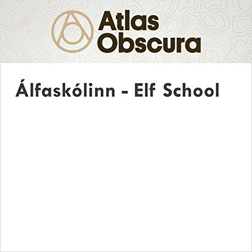 Álfaskólinn - Elf School audiobook cover art