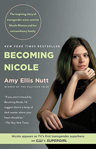 Becoming Nicole: The Transformation of an American Family (English Edition)