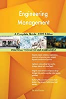 Engineering Management A Complete Guide - 2020 Edition