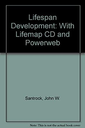 Lifespan Development: With Lifemap CD and Powerweb by John W. Santrock (2005-05-01)