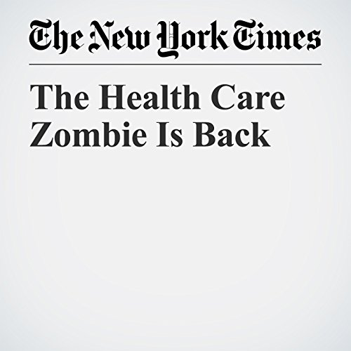 The Health Care Zombie Is Back copertina