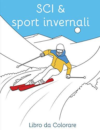 Sci & sport invernali - Libro da colorare: Pagina da colorare Sciare | Snowboard | Slittino | Sport invernali | Montagna | Raclette | Disegna | Colorazione | Neve | Montagne