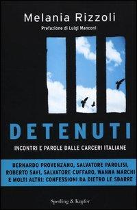 Detenuti. Incontri e parole dalle carceri italiane